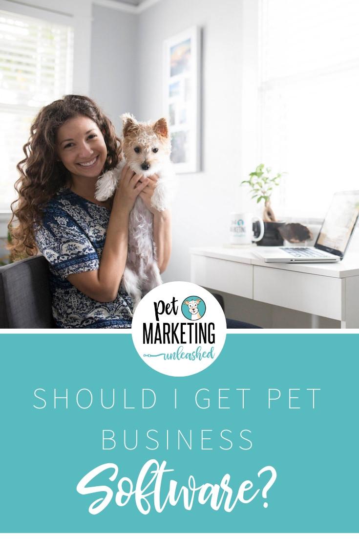 Pet Business Software Recommendations | Pet Marketing Unleashed