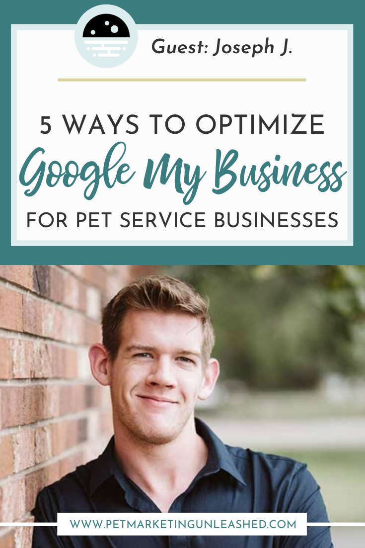 Google My Business for Pet Businesses | Pet Marketing Unleashed