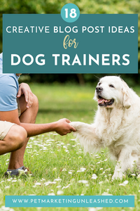 blog post ideas for dog trainers