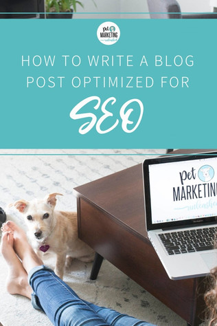 How To Write A Blog Post Optimized For SEO