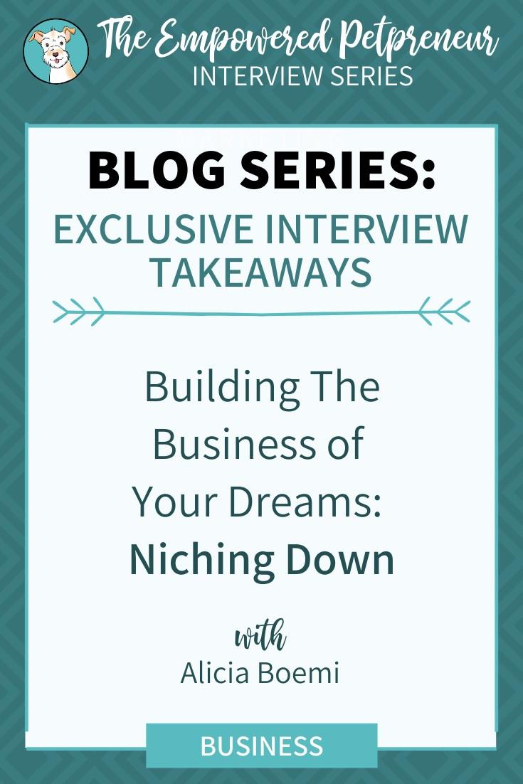 Niching Down Your Pet Business | Alicia Boemi | Pet Marketing Unleashed