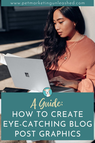 Your Guide To Creating Eye-Catching Blog Post Graphics