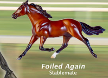Foiled Again Collectible Breyer Horse