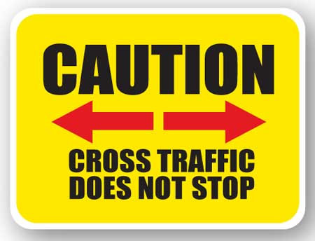 DuraStripe - Rectangular Safety Signs / Caution Cross Traffic Does Not Stop