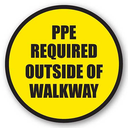DuraStripe - Circular Safety Signs / PPE Required Outside of Walkway