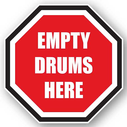 DuraStripe - Stop Signs / Empty Drums Here