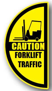 DuraStripe - Side-Stop & Half Signs / Caution Forklift Traffic Right