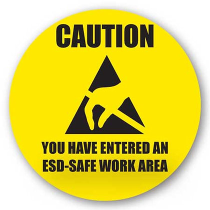 DuraStripe - Circular Safety Signs / Caution You Have Entered An ESD-Safe