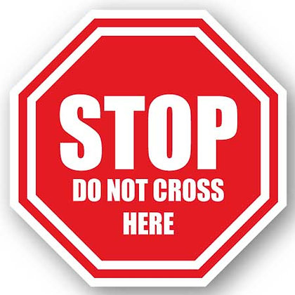 DuraStripe - Stop Signs / Stop Do Not Cross Here