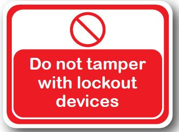 DuraStripe - Rectangular Safety Signs / Do Not Tamper With Lockout Devices