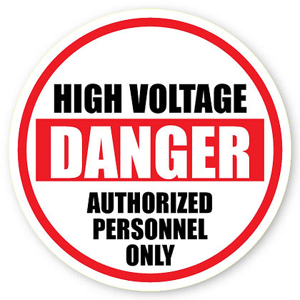 DuraStripe - Circular Safety Signs / High Voltage Danger Authorized
