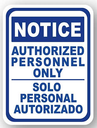 DuraStripe - Rectangular Safety Signs / Notice Authorized Personnel Only