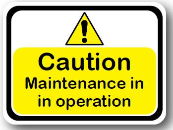 DuraStripe - Rectangular Safety Signs / Caution Maintenance Is In Operation