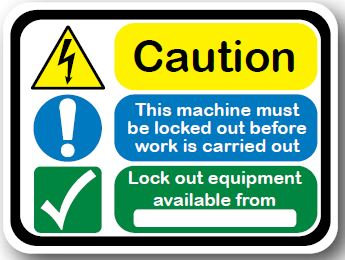 DuraStripe - Rectangular Safety Signs / Caution This Machine Must Be Lock Out