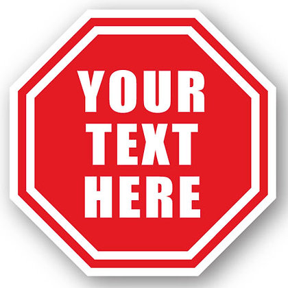 DuraStripe - Stop Signs / Your Text Here - Custom