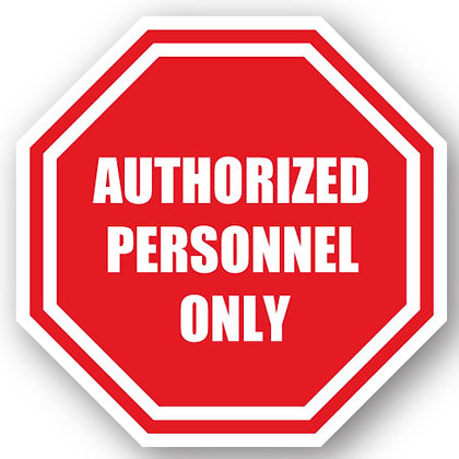 DuraStripe - Stop Signs / Authorized Personnel Only