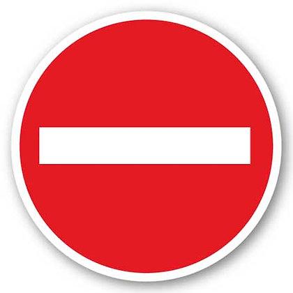 DuraStripe - Circular Safety Signs / Do Not Enter