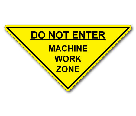 DuraStripe - Warning Signs / Do Not Enter Machine Work Zone