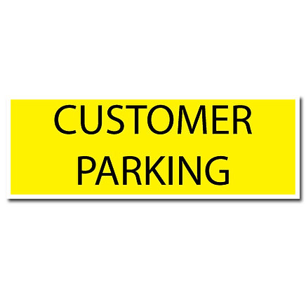 DuraStripe - Rectangular Safety Signs / Customer Parking
