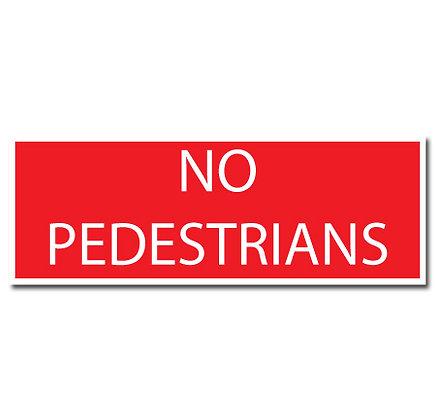 DuraStripe - Rectangular Safety Signs / No Pedestrians