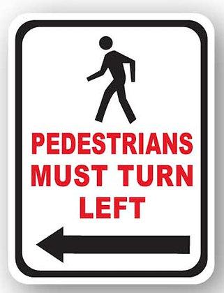 DuraStripe - Rectangular Safety Signs / Pedestrian Must Turn Left