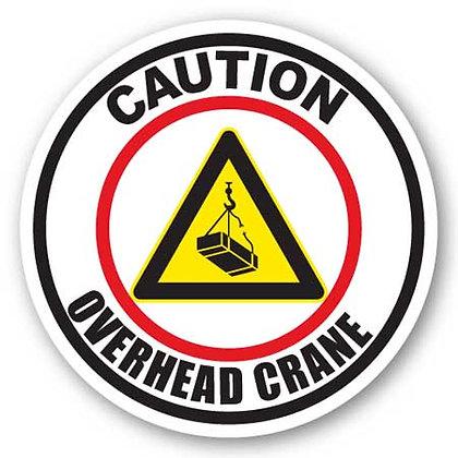 DuraStripe - Circular Safety Signs / Caution Overhead Crane