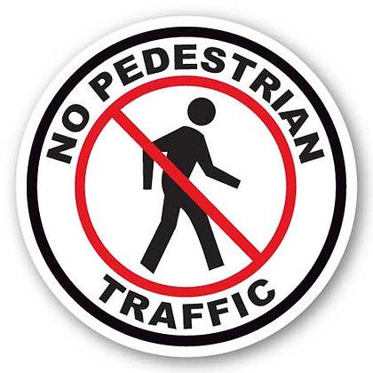 DuraStripe - Circular Safety Signs / No Pedestrian Traffic