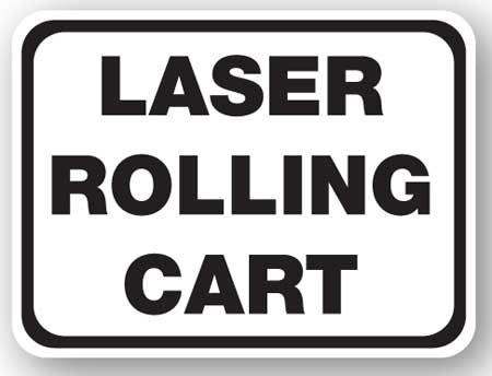DuraStripe - Rectangular Safety Signs / Laser Rolling Cart