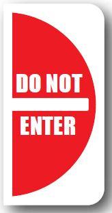 DuraStripe - Side-Stop & Half Signs / Do Not Enter Left