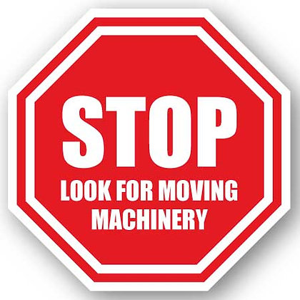 DuraStripe - Stop Signs / Stop Look for Moving Machinery