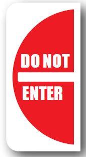DuraStripe - Side-Stop & Half Signs / Do Not Enter Right