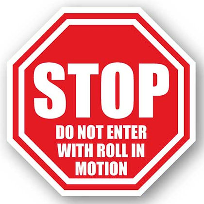 DuraStripe - Stop Signs / Do Not Enter with Roll In Motion