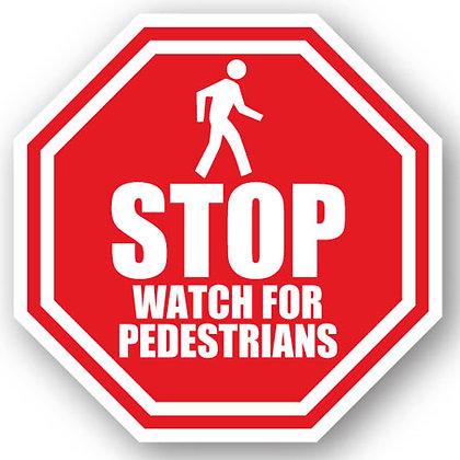 DuraStripe - Stop Signs / Watch for Pedestrians