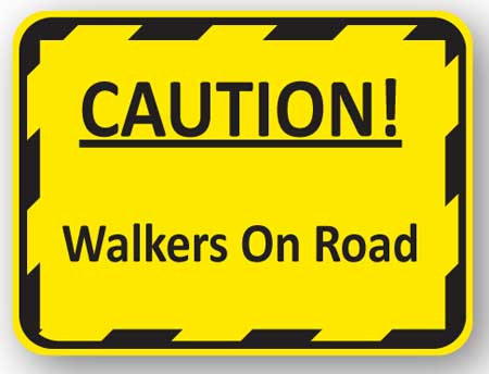 DuraStripe - Rectangular Safety Signs / Caution! Walkers on Road