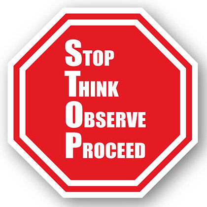 DuraStripe - Stop Signs / Stop Think Observe Proceed