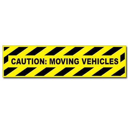DuraStripe - Rectangular Safety Signs / Caution Moving Vehicles