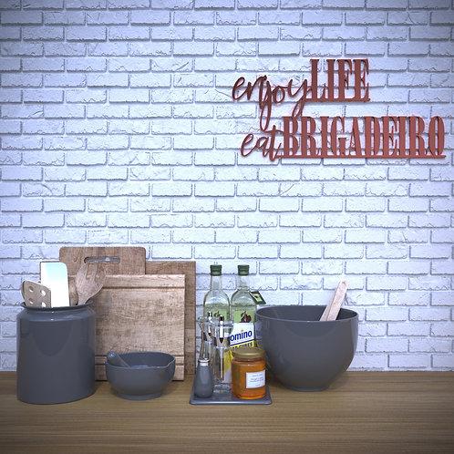 Enjoy Life, Eat Brigadeiro