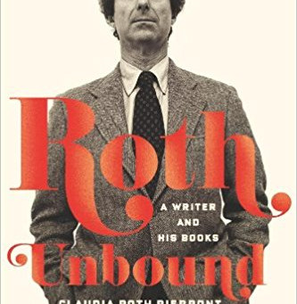 Claudia Roth Pierpont's Roth Unbound: A Writer and His Books