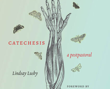 Review of Catechesis: a postpastoral, by Lindsay Lusby