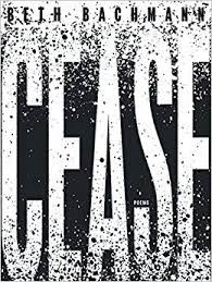 A review of Beth Bachmann's Cease