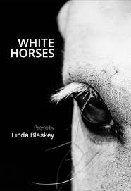 A review of Linda Blaskey's debut, White Horses