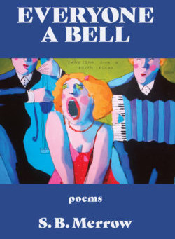 James Bourey reviews S.B. Merrow's Everyone a Bell
