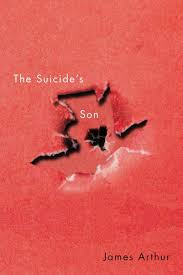 James Arthur's The Suicide's Son is full of wonder