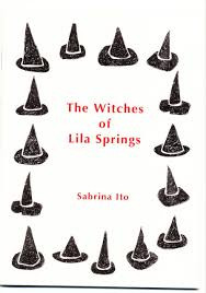 A review of Witches of Lila Spring by Sabrina Ito, Plan B Press