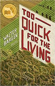 A review of Walter Bargen's Too Quick for the Living