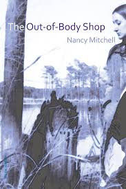 A review of Nancy Mitchell's The Out of Body Shop
