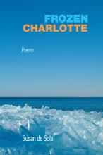 Review of Frozen Charlotte by Susan de Sola from Able Muse Press