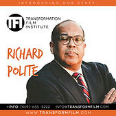 Transformation Film Institute - Richard Polite