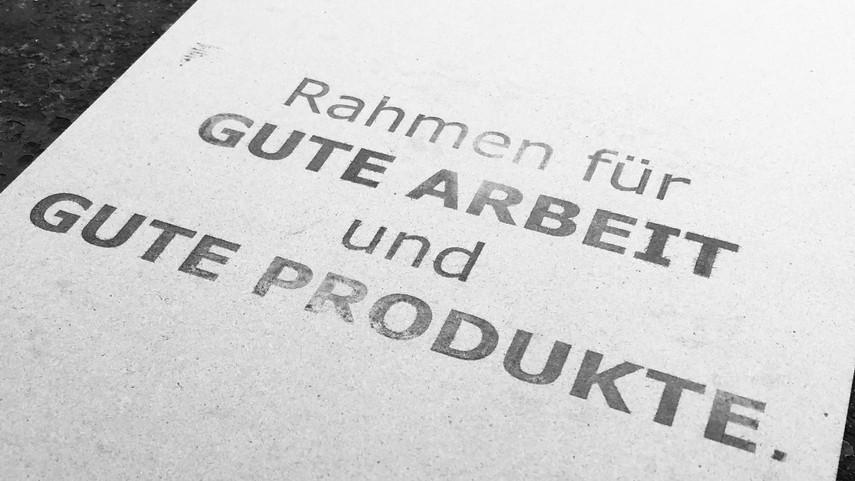 Rahmen für gute Arbeit und gute Produkte.jpg