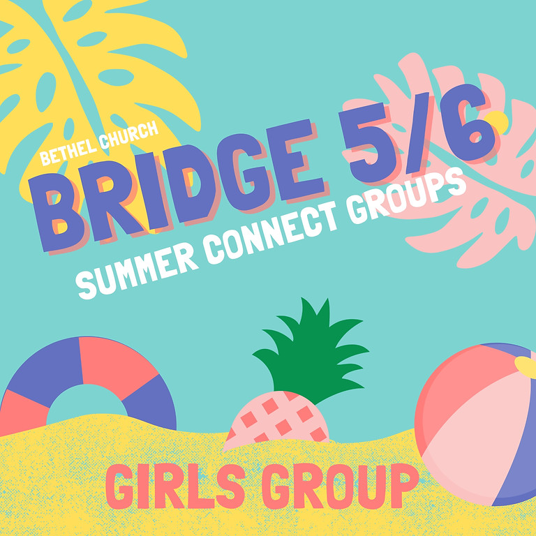 Bridge 5/6 Girls Connect Group